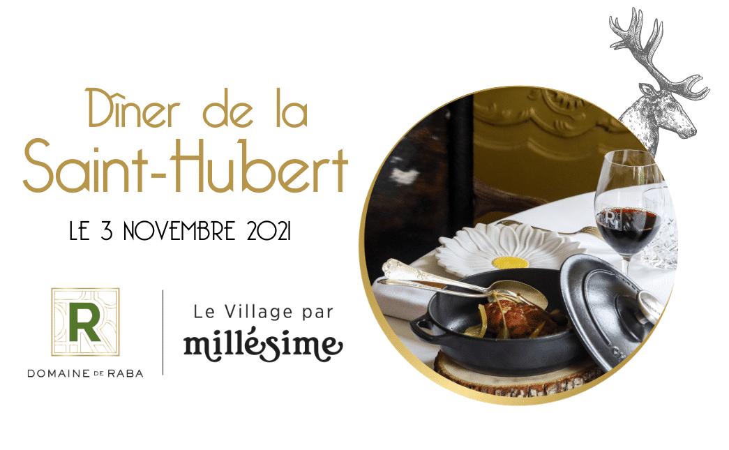 Le 3 Novembre / Dîner de la Saint-Hubert / Domaine de Raba